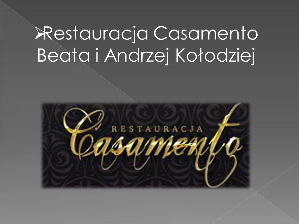  Restauracja Casamento Beata i Andrzej Kołodziej