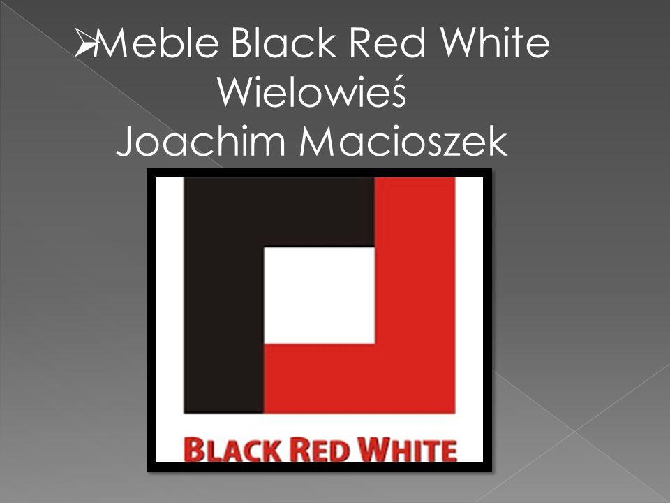  Meble Black Red White Wielowieś Joachim Macioszek