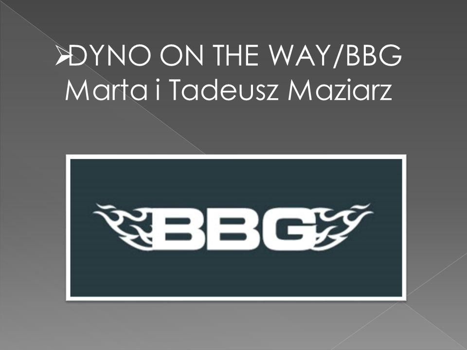  DYNO ON THE WAY/BBG Marta i Tadeusz Maziarz