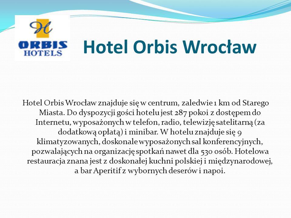 Hotel Orbis Wrocław Hotel Orbis Wrocław znajduje się w centrum, zaledwie 1 km od Starego Miasta.