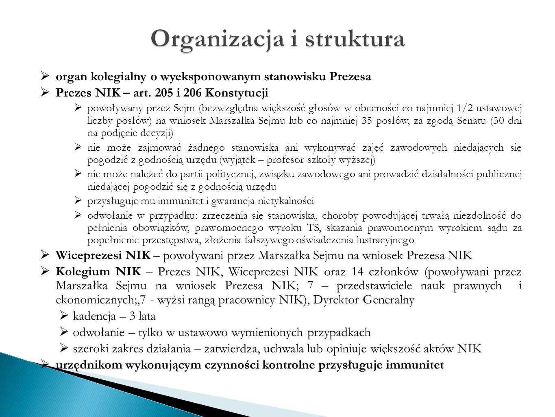  organ kolegialny o wyeksponowanym stanowisku Prezesa  Prezes NIK – art.