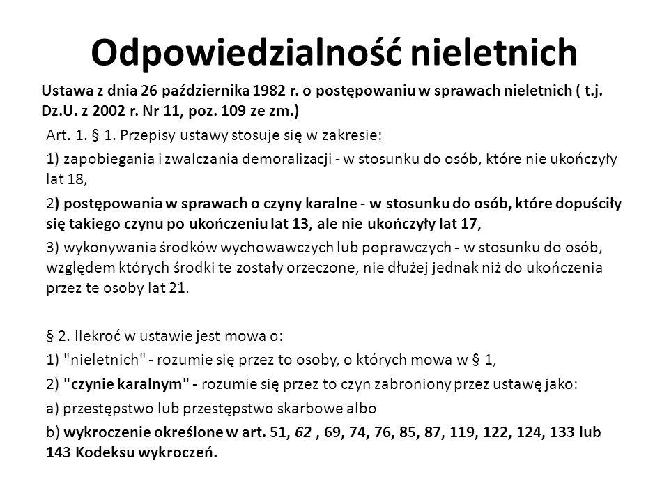 Odpowiedzialność nieletnich Ustawa z dnia 26 października 1982 r.