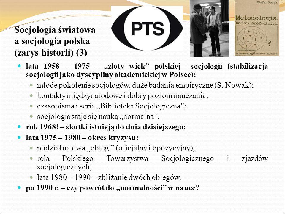 """Socjologia światowa a socjologia polska (zarys historii) (3) lata 1958 – 1975 – """"złoty wiek"""" polskiej socjologii (stabilizacja socjologii jako dyscypl"""