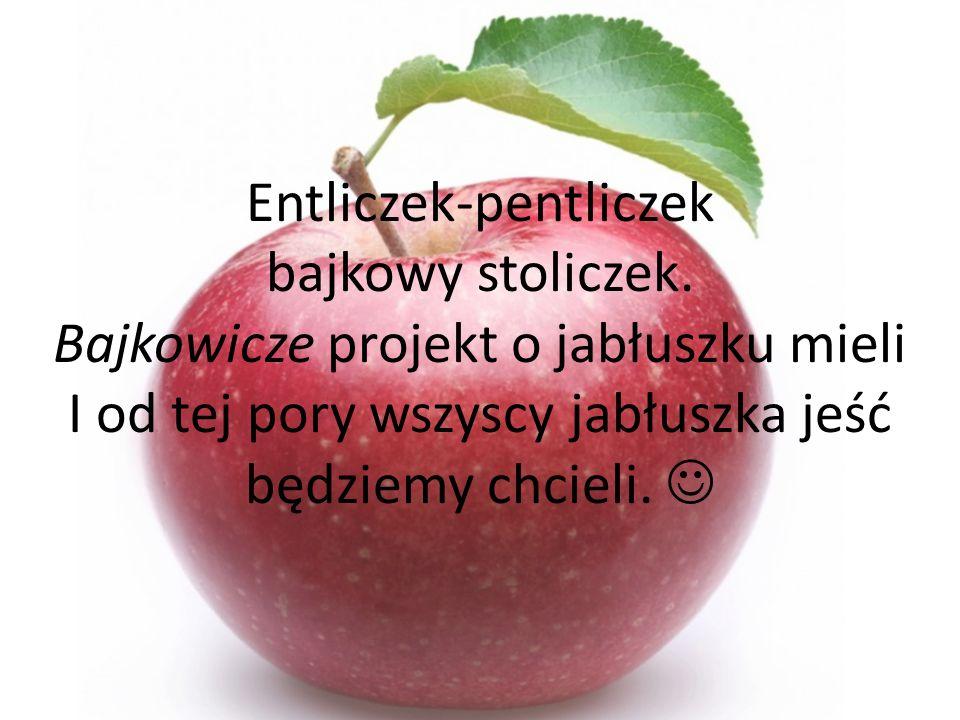 Entliczek-pentliczek bajkowy stoliczek.