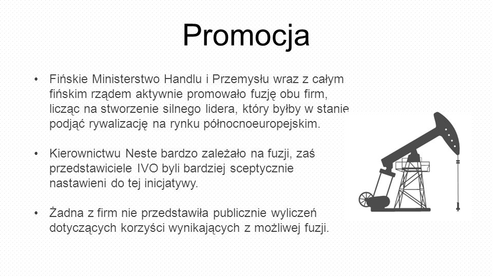 Fińskie Ministerstwo Handlu i Przemysłu wraz z całym fińskim rządem aktywnie promowało fuzję obu firm, licząc na stworzenie silnego lidera, który byłb