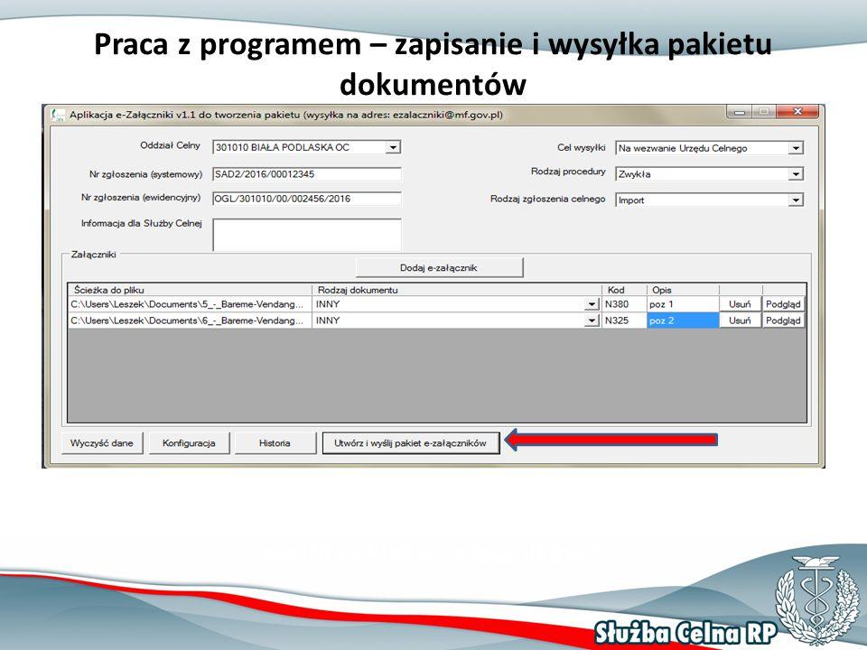 """Praca z programem – zapisanie i wysyłka pakietu dokumentów Tworzymy i wysyłamy pakiet dokumentów – przycisk """"Utwórz i wyślij pakiet e-załączników ."""