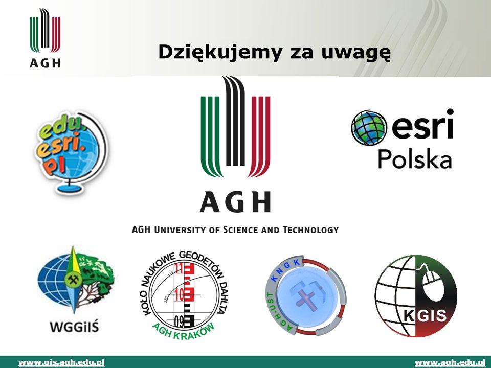 Dziękujemy za uwagę www.agh.edu.pl www.gis.agh.edu.pl