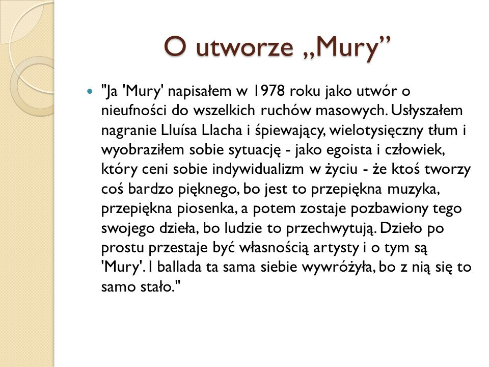 """O utworze """"Mury"""""""