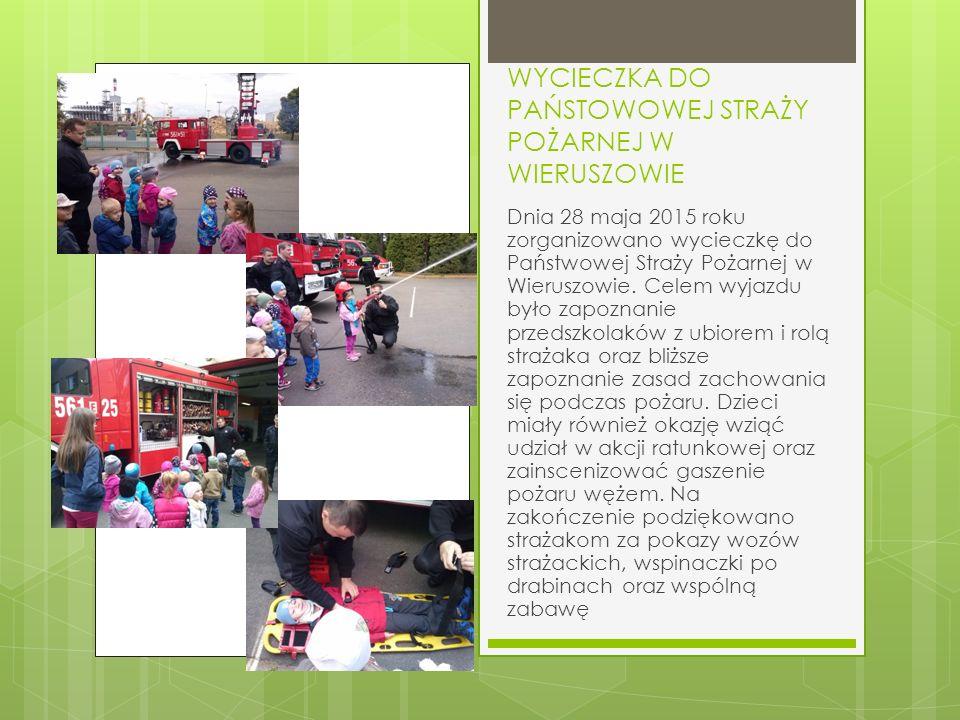 WYCIECZKA DO PAŃSTOWOWEJ STRAŻY POŻARNEJ W WIERUSZOWIE Dnia 28 maja 2015 roku zorganizowano wycieczkę do Państwowej Straży Pożarnej w Wieruszowie.