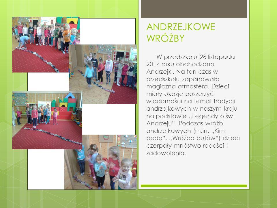 ANDRZEJKOWE WRÓŻBY W przedszkolu 28 listopada 2014 roku obchodzono Andrzejki.
