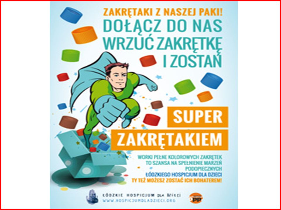 """Nasze przedszkole podjęło inicjatywę uczestnictwa w projekcie """"Zostań Super Zakrętakiem realizowanego przez Stowarzyszenie """"Łódzkie Hospicjum dla Dzieci ."""