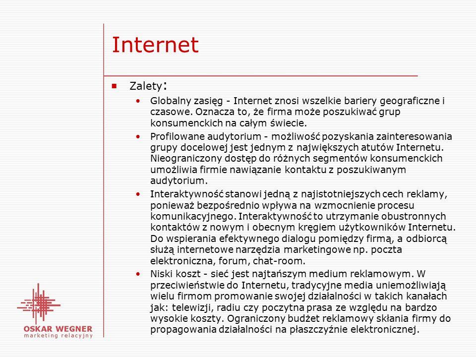 Internet ■ Zalety : Globalny zasięg - Internet znosi wszelkie bariery geograficzne i czasowe.
