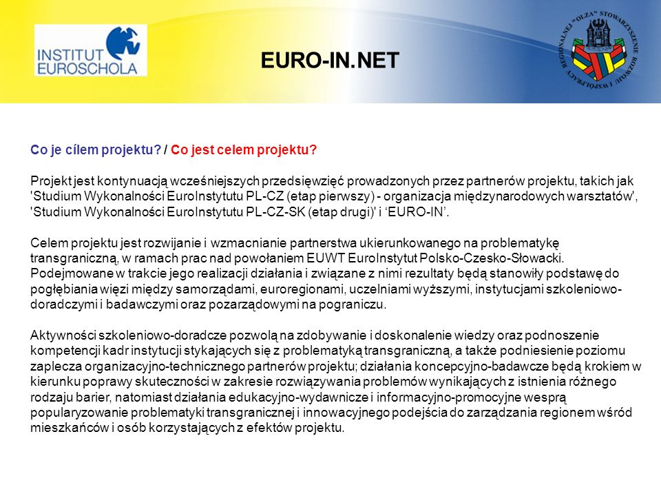 EURO-IN.NET Co je cílem projektu. / Co jest celem projektu.