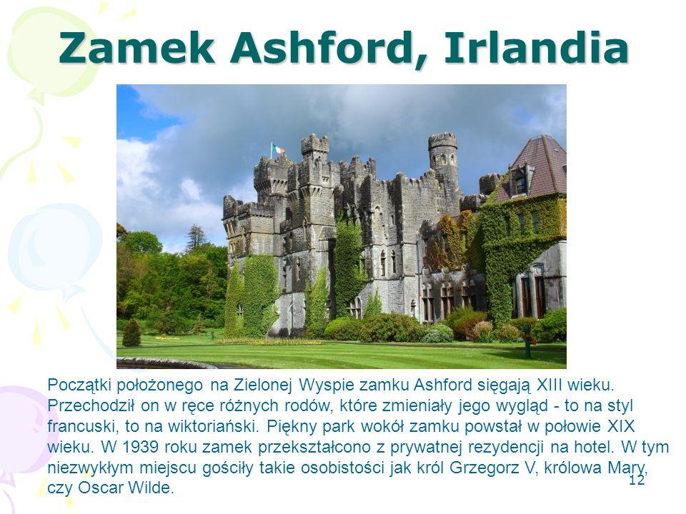 Zamek Ashford, Irlandia Początki położonego na Zielonej Wyspie zamku Ashford sięgają XIII wieku. Przechodził on w ręce różnych rodów, które zmieniały