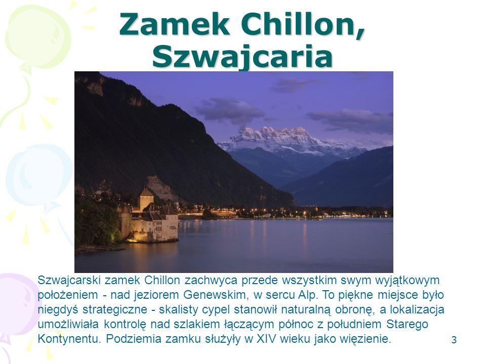 Zamek Chillon, Szwajcaria Szwajcarski zamek Chillon zachwyca przede wszystkim swym wyjątkowym położeniem - nad jeziorem Genewskim, w sercu Alp. To pię