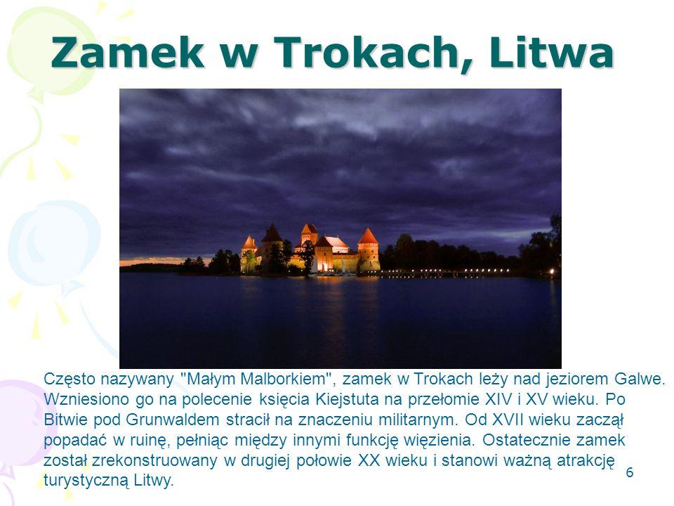 Zamek w Trokach, Litwa Często nazywany