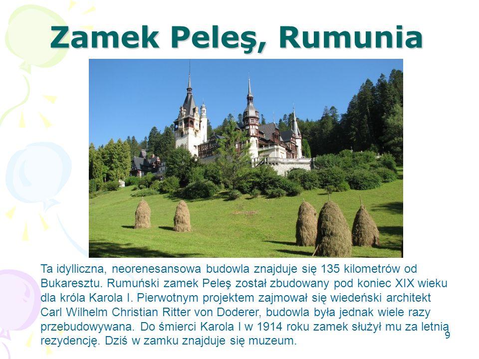 Zamek Peleş, Rumunia Ta idylliczna, neorenesansowa budowla znajduje się 135 kilometrów od Bukaresztu. Rumuński zamek Peleş został zbudowany pod koniec