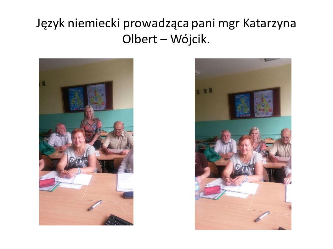 Język niemiecki prowadząca pani mgr Katarzyna Olbert – Wójcik.