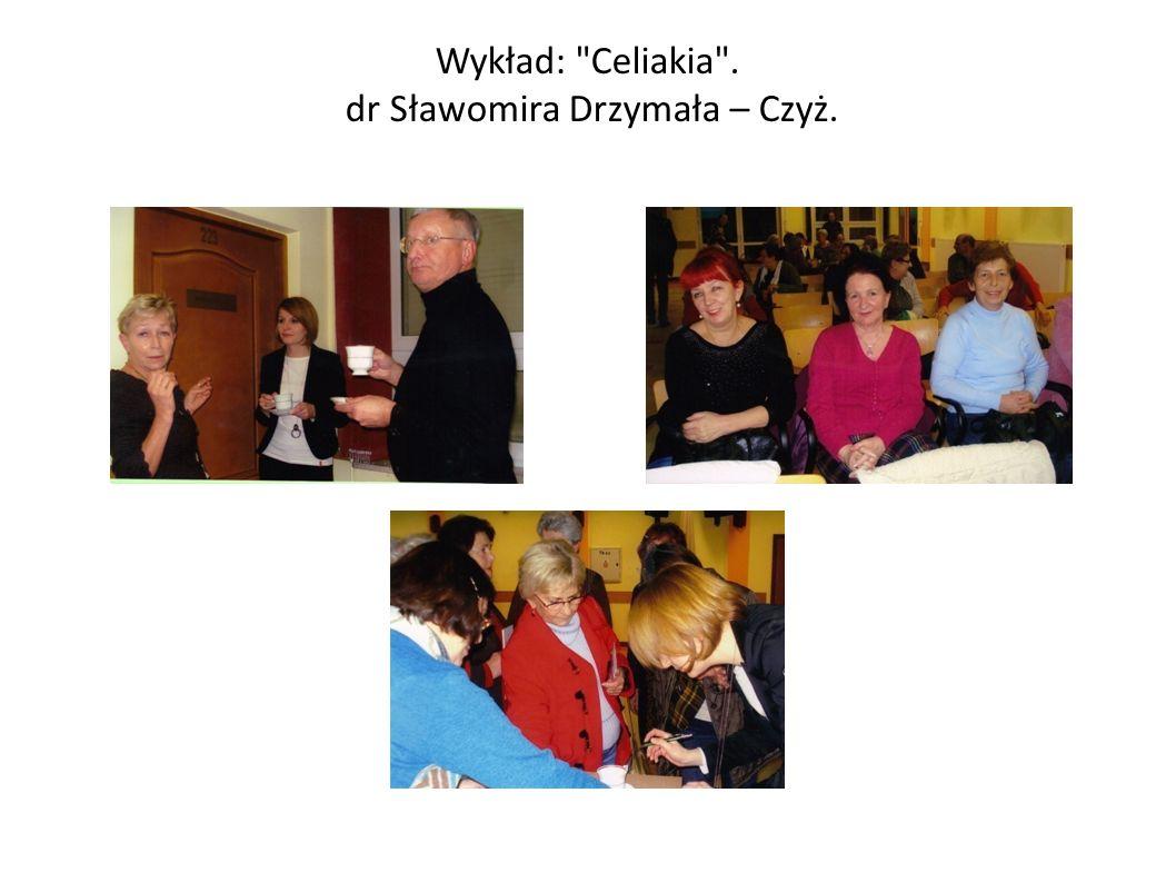 Wykład: Celiakia . dr Sławomira Drzymała – Czyż.