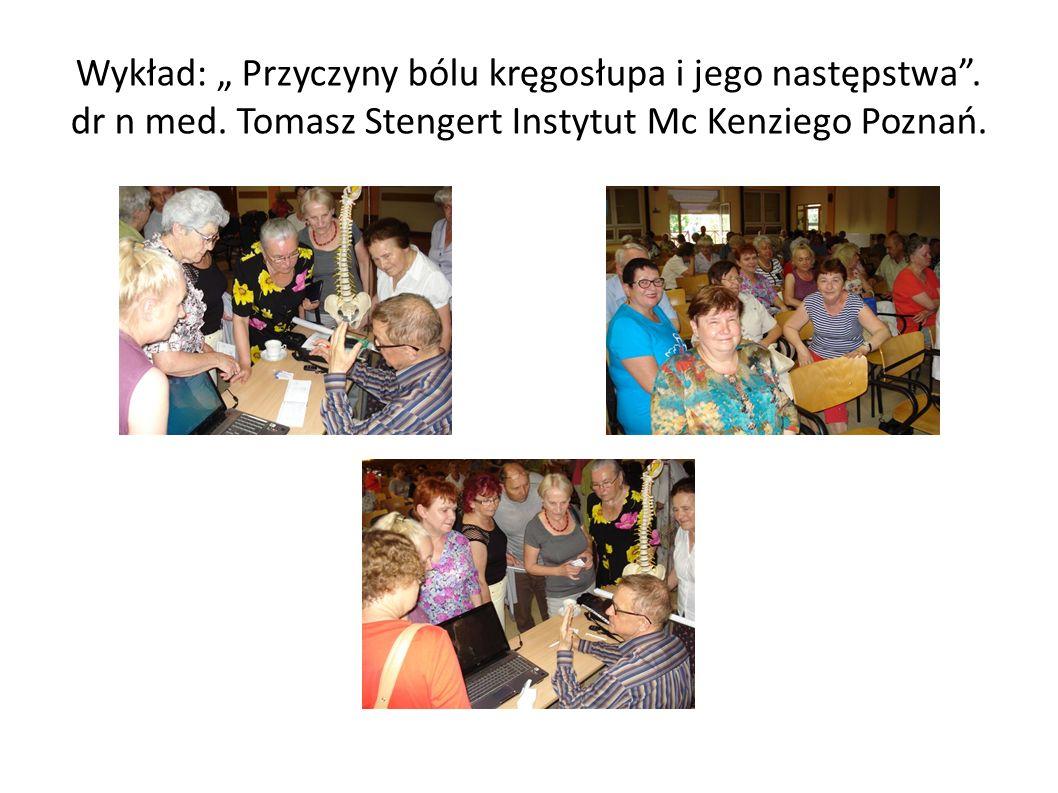 """Wykład: """" Przyczyny bólu kręgosłupa i jego następstwa"""". dr n med. Tomasz Stengert Instytut Mc Kenziego Poznań."""