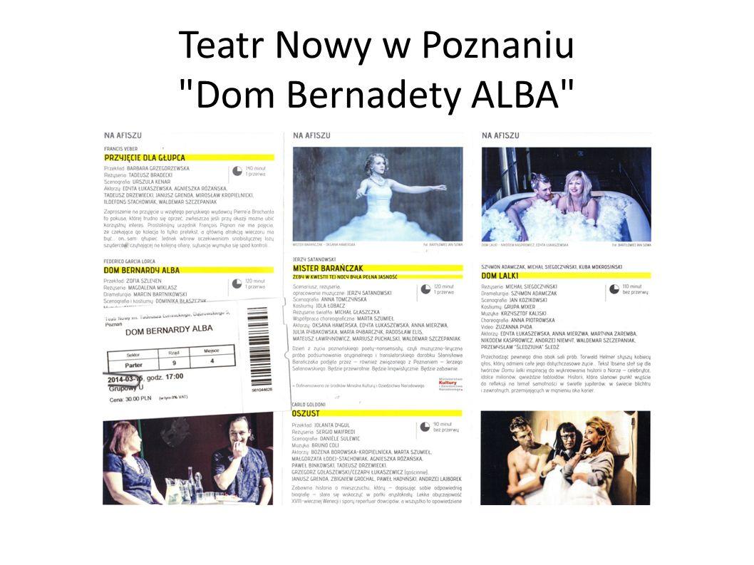 Teatr Nowy w Poznaniu Dom Bernadety ALBA