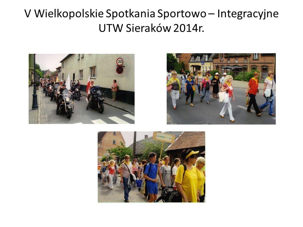 V Wielkopolskie Spotkania Sportowo – Integracyjne UTW Sieraków 2014r.