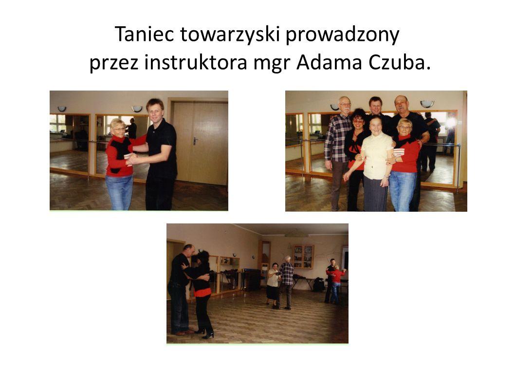 Taniec towarzyski prowadzony przez instruktora mgr Adama Czuba.