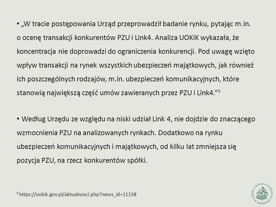 """""""W tracie postępowania Urząd przeprowadził badanie rynku, pytając m.in. o ocenę transakcji konkurentów PZU i Link4. Analiza UOKiK wykazała, że koncent"""