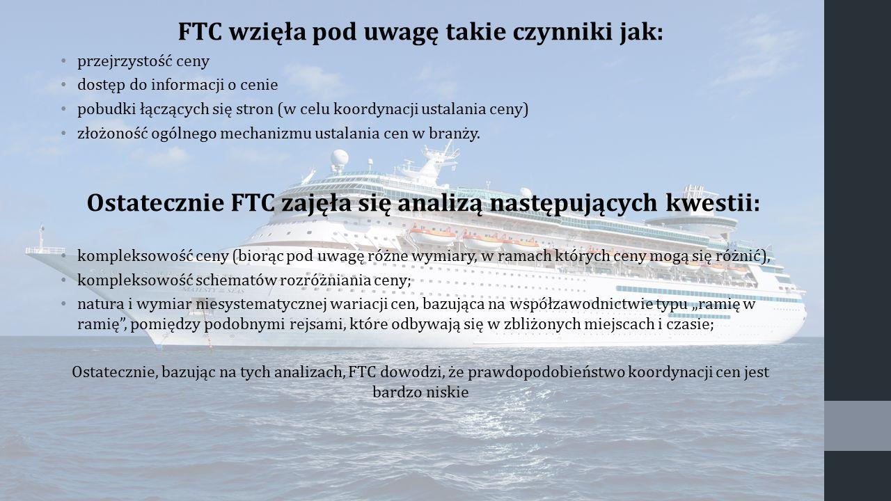 FTC wzięła pod uwagę takie czynniki jak: przejrzystość ceny dostęp do informacji o cenie pobudki łączących się stron (w celu koordynacji ustalania cen