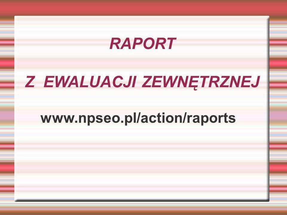 RAPORT Z EWALUACJI ZEWNĘTRZNEJ www.npseo.pl/action/raports