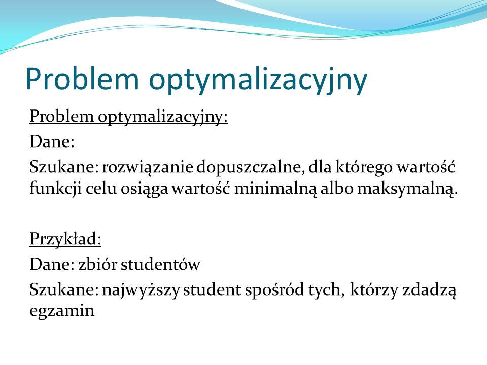 Algorytm przepis na rozwiązanie problemu, opis sposobu rozwiązania problemu ciąg działań (instrukcji), które należy wykonać aby rozwiązać problem Jeden problem można rozwiązać wieloma algorytmami !