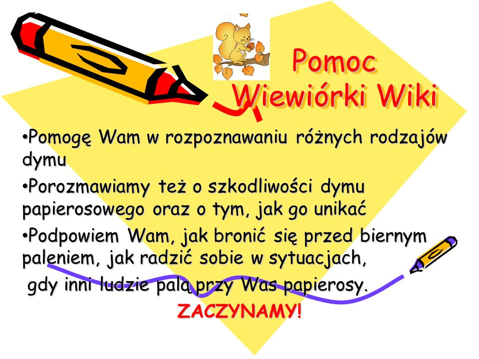 Pomoc Wiewiórki Wiki Pomogę Wam w rozpoznawaniu różnych rodzajów dymu Pomogę Wam w rozpoznawaniu różnych rodzajów dymu Porozmawiamy też o szkodliwości