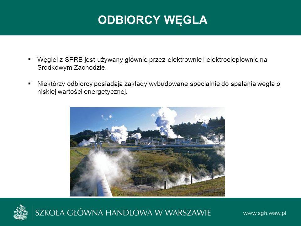 ODBIORCY WĘGLA  Węgiel z SPRB jest używany głównie przez elektrownie i elektrociepłownie na Środkowym Zachodzie.  Niektórzy odbiorcy posiadają zakła