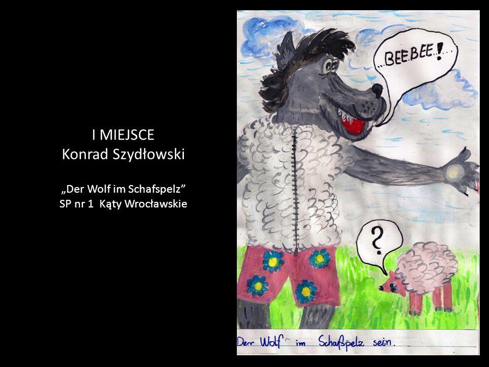 """I MIEJSCE Konrad Szydłowski """"Der Wolf im Schafspelz SP nr 1 Kąty Wrocławskie"""
