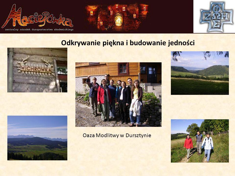 Oaza Modlitwy w Dursztynie Odkrywanie piękna i budowanie jedności