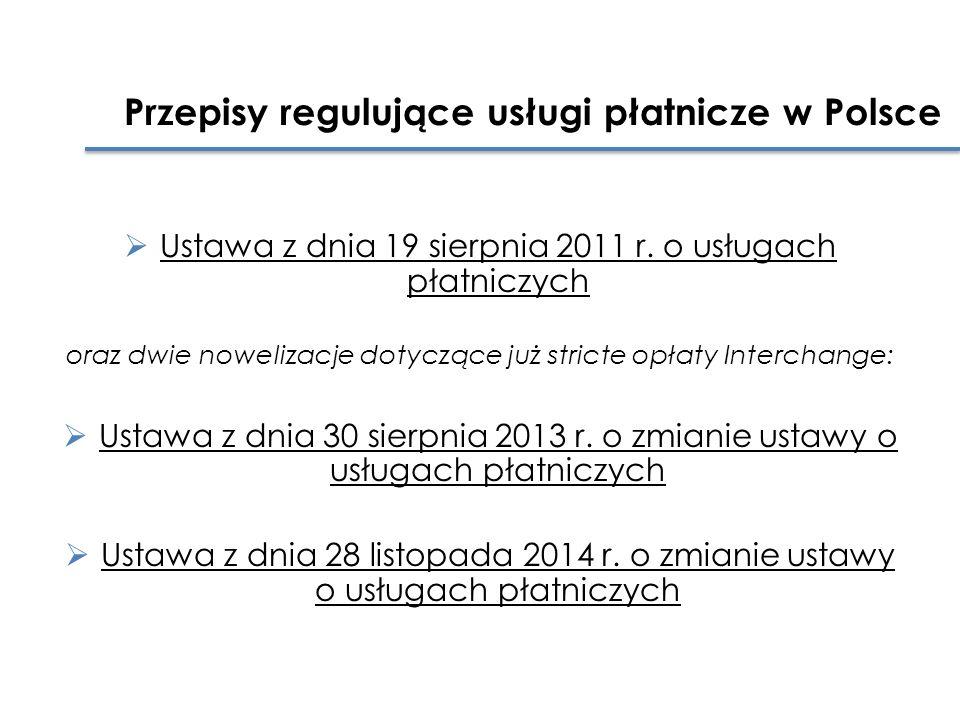  Ustawa z dnia 19 sierpnia 2011 r.