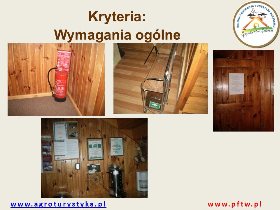 www.agroturystyka.plwww.agroturystyka.pl www.pftw.pl Kryteria: Wymagania ogólne