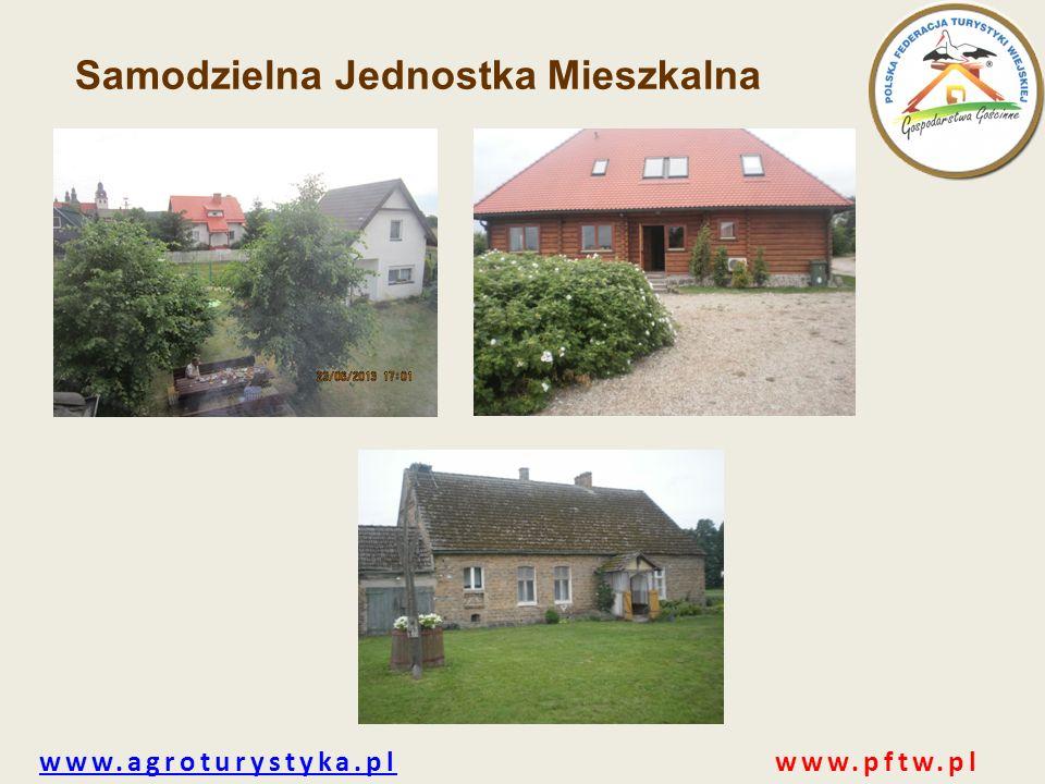 www.agroturystyka.plwww.agroturystyka.pl www.pftw.pl Samodzielna Jednostka Mieszkalna