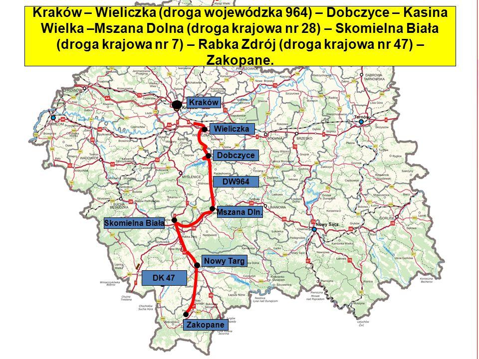 Nowy Targ Skomielna Biała Zakopane Kraków Mszana Dln. DW964 Wieliczka DK 47 Kraków – Wieliczka (droga wojewódzka 964) – Dobczyce – Kasina Wielka –Msza