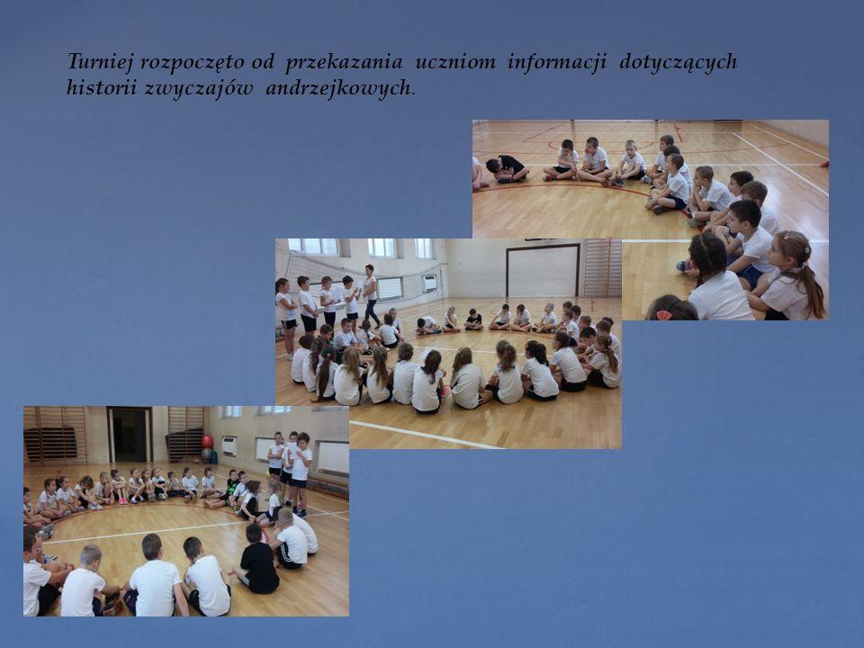 Turniej rozpoczęto od przekazania uczniom informacji dotyczących historii zwyczajów andrzejkowych.