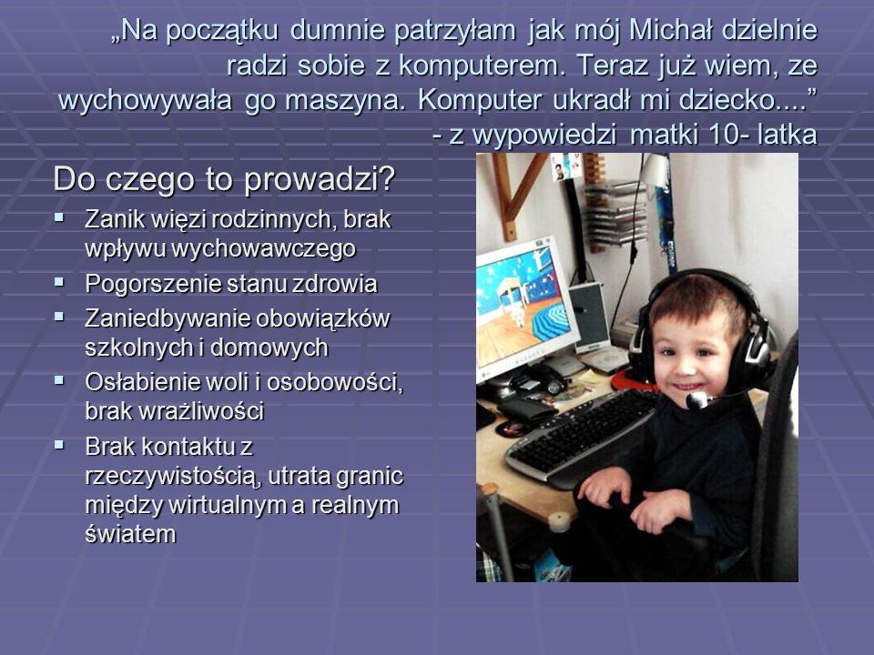 """""""Na początku dumnie patrzyłam jak mój Michał dzielnie radzi sobie z komputerem."""