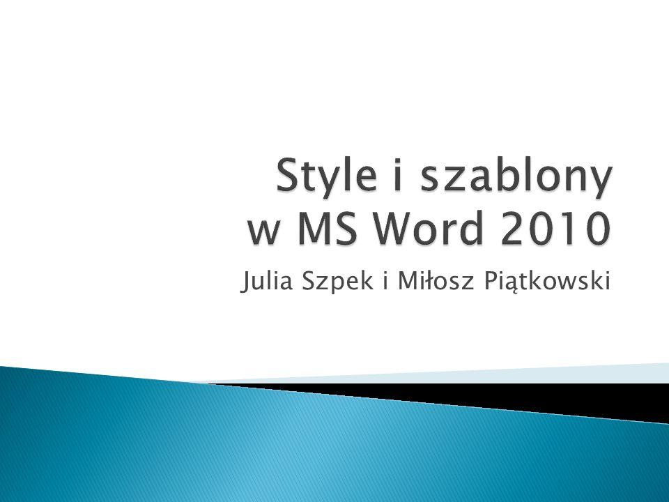 """Style znajdują się w zakładce """"Narzędzia główne Aby zastosować styl na wybrany tekst wystarczy go zaznaczyć, a następnie wybrać interesujący nas styl z listy stylów."""