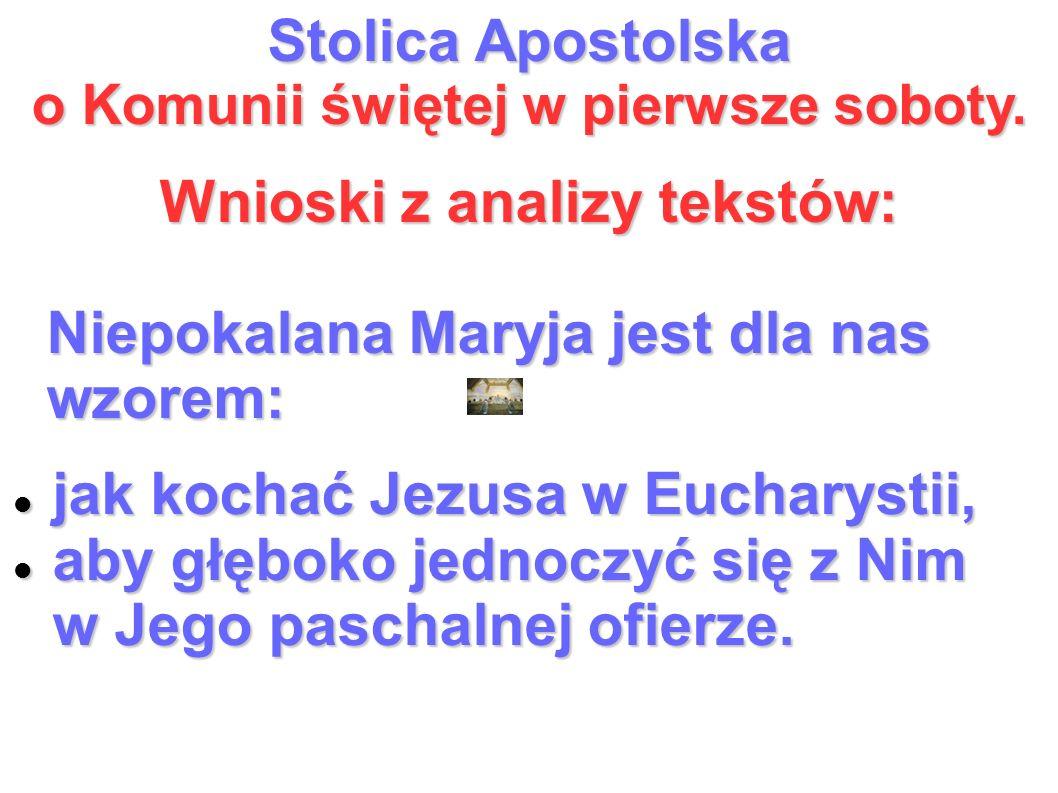 Stolica Apostolska o Komunii świętej w pierwsze soboty.