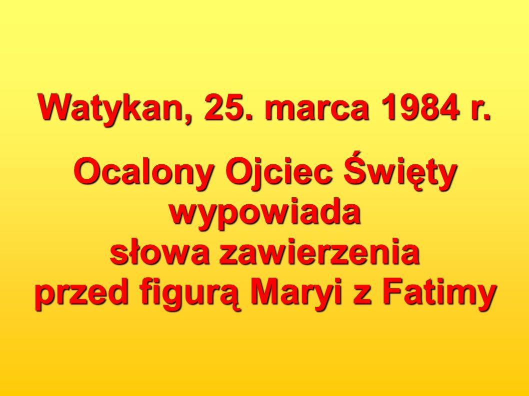 Watykan, 25. marca 1984 r.