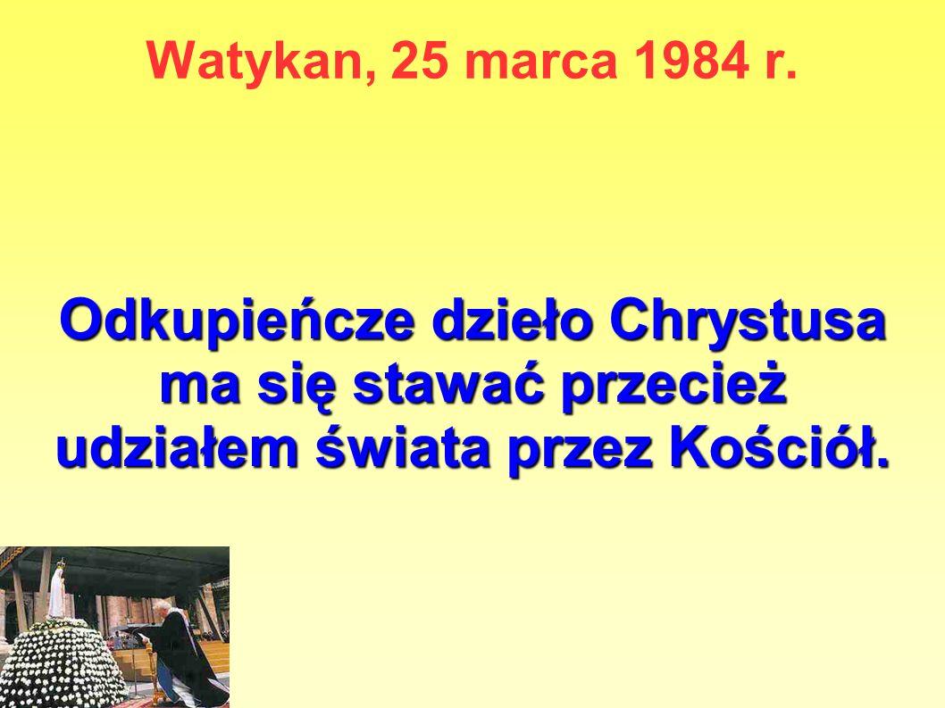 Watykan, 25 marca 1984 r.