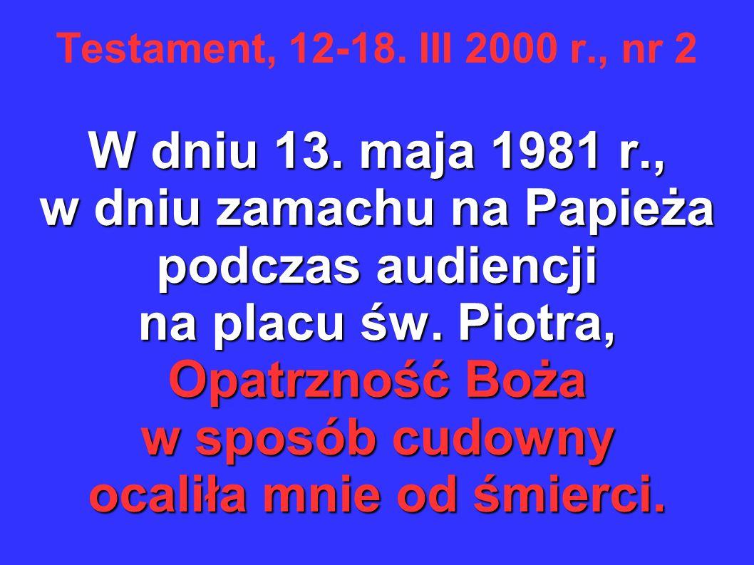 Testament, 12-18. III 2000 r., nr 2 W dniu 13.