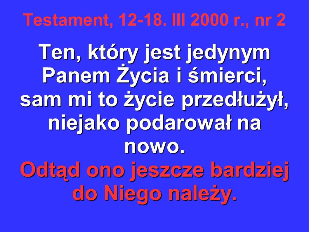 Testament, 12-18.