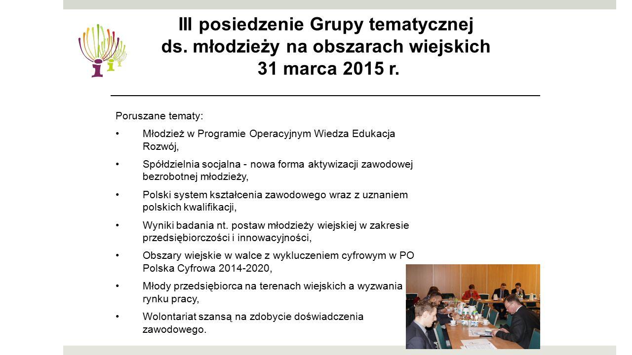 Poruszane tematy: Młodzież w Programie Operacyjnym Wiedza Edukacja Rozwój, Spółdzielnia socjalna - nowa forma aktywizacji zawodowej bezrobotnej młodzi
