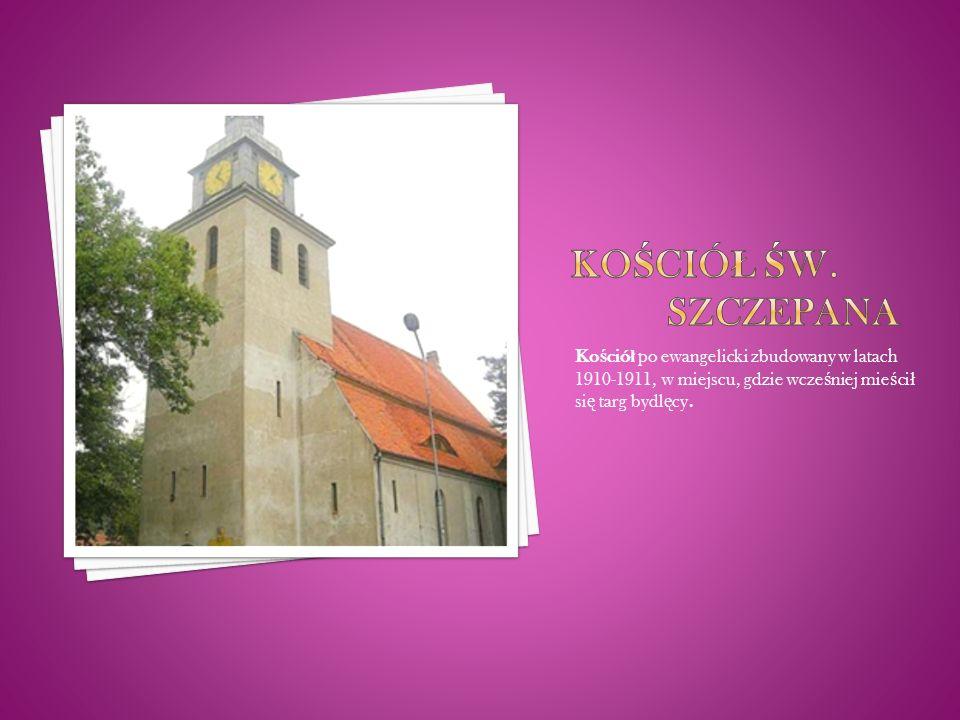 Ko ś ció ł po ewangelicki zbudowany w latach 1910-1911, w miejscu, gdzie wcze ś niej mie ś ci ł si ę targ bydl ę cy.