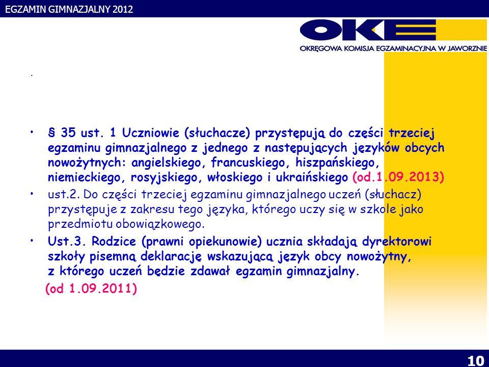 EGZAMIN GIMNAZJALNY 2012 10. § 35 ust.